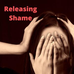 Releasing Shame